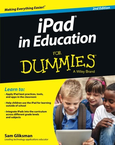 iPad in Education For Dummies (For Dummies Series)