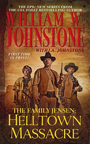 Helltown Massacre (Family Jensen Book ()