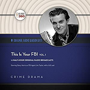 This Is Your FBI, Vol. 1 Radio/TV Program