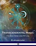 img - for Transcendental Magic: Its Doctrine and Ritual book / textbook / text book