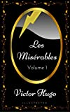les mis?rables volume 1 by victor hugo illustrated