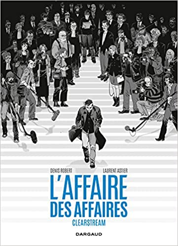 sneakers for cheap 8e1c8 8d675 Amazon.fr - L Affaire des affaires - Clearstream - Intégrale - Robert  Denis, Astier Laurent - Livres
