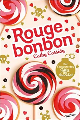 Rouge bonbon de Cathy Cassidy 2016