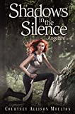 Download Shadows in the Silence (Angelfire) in PDF ePUB Free Online