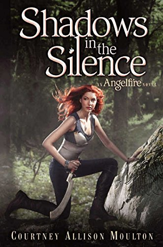 Shadows in the Silence (Angelfire, Band 3)