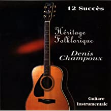 Denis Champoux//Guitare Instrumentale by Denis Champoux (2009-04-07)