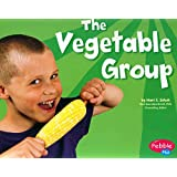 The Vegetable Group (Healthy Eating with MyPyramid)