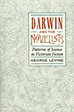 Darwin and the Novelists, George L. Levine, 0674192850