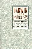 Darwin and the Novelists, George L. Levine, 0674192850