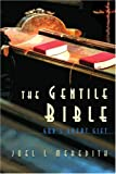 img - for The Gentile Bible: God's Great Gift book / textbook / text book