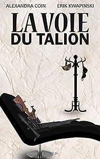 La voie du Talion par Alexandra Coin