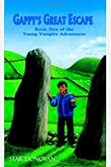 Gappy's Great Escape (Book Five of the Young Vampire Adventures) Paperback
