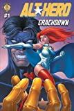 Book cover from Alt-Hero #1: Crackdown (Alt★hero) by Vox Day