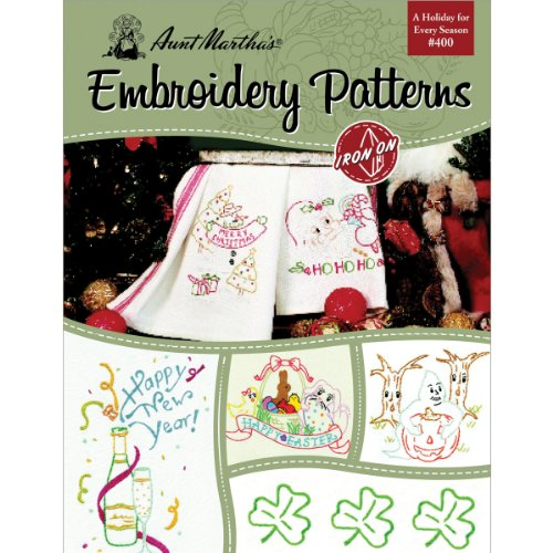 Aunt Martha's 405 A Holiday for Every Season Embroidery Transfer Pattern Book, Over 25 Iron On Patterns (Holiday Embroidery Designs)