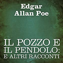Il pozzo e il pendolo [The Pit and the Pendulum]