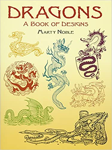 dragons a book of designs dover pictorial archive
