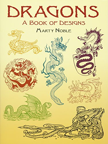 Dragons: A Book of Designs (Dover Pictorial ()