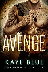 Avenge (Romanian Mob Chronicles Book 3)