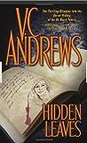 Hidden Leaves, V. C. Andrews, 0743457870