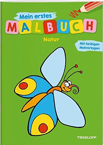 Mein erstes Malbuch Natur: Fröhliche Motive starke Konturen Farbvorschläge (Malbücher und -blöcke)