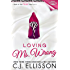 Loving Ms. Wrong (Walk On The Wild Side - Best Friends Book 2)