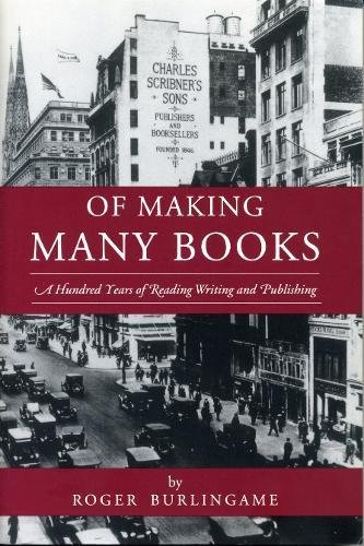 Of Making Many Books: A Hundred Years of Reading, Writing, and Publishing (Penn State Series in the History of the ()
