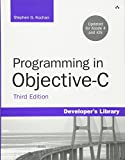 img - for Programming in Objective-C, Third Edition (Developer's Library) book / textbook / text book