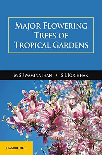 (Major Flowering Trees of Tropical Gardens)