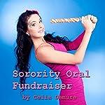 Sorority Oral Fundraiser: Oral College Erotica, Demure's Delicious Delights   Celia Demure