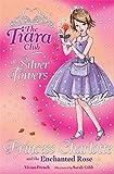 Princess Charlotte And The Enchanted Rose (The Tiara Club)