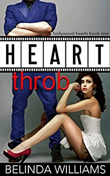 Heartthrob (Hollywood Hearts Book 1) by [Williams, Belinda]