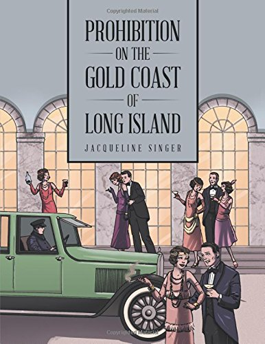 prohibition-on-the-gold-coast-of-long-island