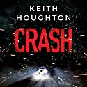 Crash Audiobook by Keith Houghton Narrated by Pete Simonelli