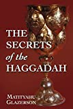 img - for The Secrets of the Haggadah book / textbook / text book