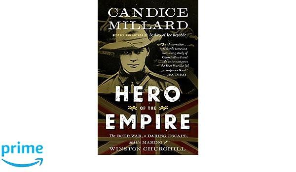 Hero of the Empire: The Boer War, a Daring Escape, and the Making of Winston Churchill: Amazon.es: Candice Millard: Libros en idiomas extranjeros
