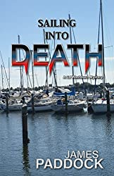 Sailing into Death (CJ Washburn, PI Book 2)