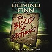 The Blood of Brothers | Domino Finn