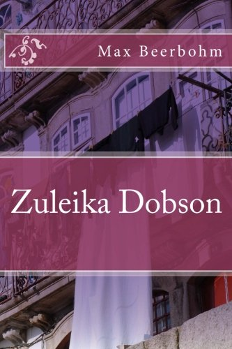 Zuleika Dobson [Max Beerbohm] (Tapa Blanda)