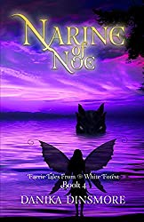 Narine of Noe: Book Four of Faerie Tales from the White Forest
