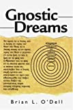 img - for Gnostic Dreams by Brian L. O'Dell (2001-05-30) book / textbook / text book