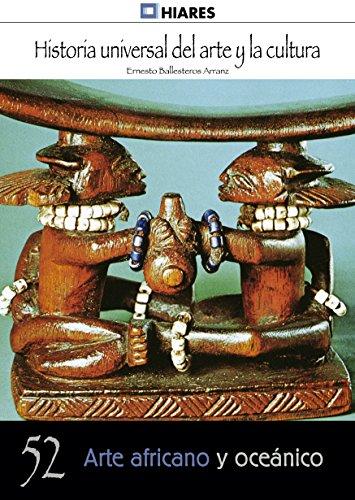 Descargar Libro Arte Africano Y Oceánico Ernesto Ballesteros Arranz
