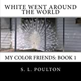 White Went Around the World, S. Poulton, 1484171659