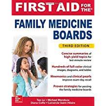 First Aid for the Family Medicine Boards, Third Edition (1st Aid for the Family Medicine Boards)