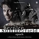 Bernice Summerfield - Epoch | Mark Wright,Jacqueline Rayner,Tony Lee,Scott Handcock