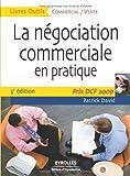 La négociation commerciale en pratique : Prix DCF Paris 2009