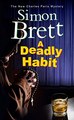 Deadly Habit, A: A theatrical mystery (A Charles Paris Mystery) by [Brett, Simon]
