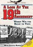 A Look at the Nineteenth Amendment, Helen Koutras Bozonelis, 1598450670