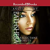 Bathsheba: Reluctant Beauty | Angela Hunt