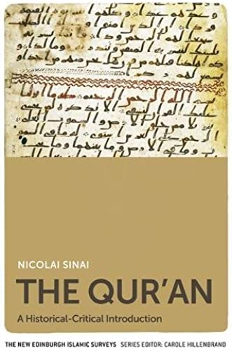 The Qur'an: A Historical critical Introduction