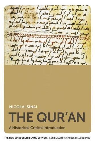 The Qur'an: A Historical-Critical Introduction (The New Edinburgh Islamic Surveys)